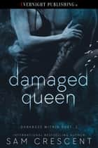 Damaged Queen ebook by
