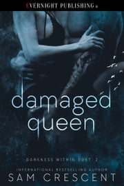 Damaged Queen ebook by Sam Crescent