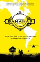 Bananas ebook by Peter Chapman