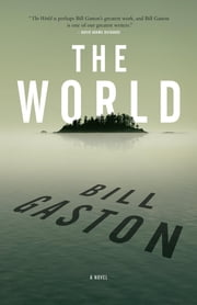 The World ebook by Bill Gaston