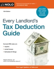 Every Landlord's Tax Deduction Guide ebook by Stephen Fishman, J.D.