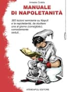 Manuale di napoletanità ebook by Amedeo Colella