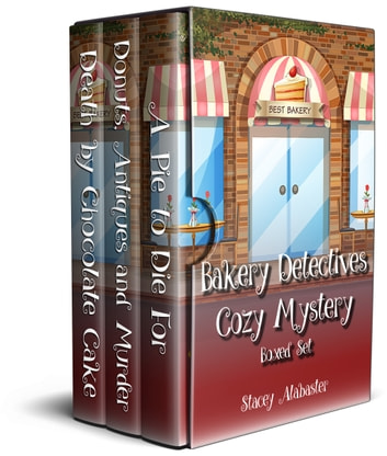 Bakery Detectives Cozy Mystery Boxed Set (Books 1 - 3) eBook by Stacey Alabaster