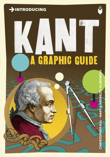 Introducing Kant - A Graphic Guide ebook by Christopher Kul-Want