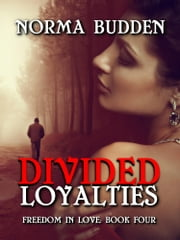 Divided Loyalties ebook by Norma Budden