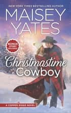 Christmastime Cowboy ebook by Maisey Yates