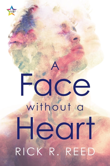 A Face without a Heart ebook by Rick R. Reed