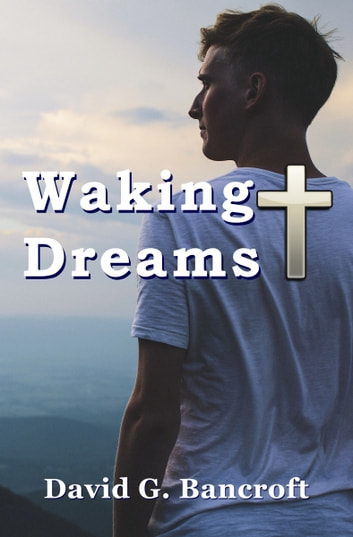 Waking Dreams ebook by David G. Bancroft