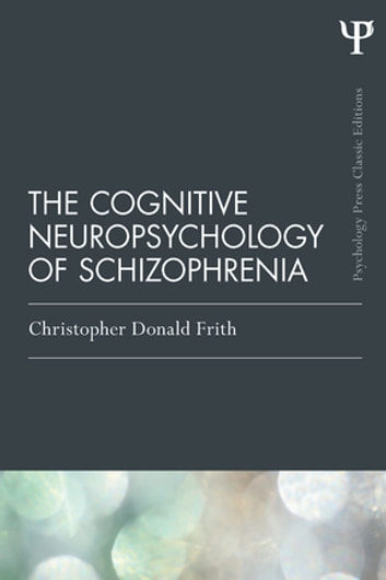 cognitive cognitive essay in neuropsychology psychology schizophrenia Psychology piaget's cognitive theory cognitive development is the development of thought processes, including remembering, problem solving, and decision-making, from childhood through adolescence to adulthood.
