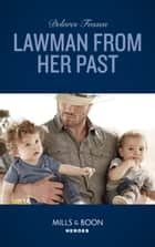 Lawman From Her Past (Mills & Boon Heroes) (Blue River Ranch, Book 3) ebook by Delores Fossen