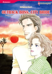 Outback Boss, City Bride (Harlequin Comics) - Harlequin Comics ebook by Eve Takigawa, Jessica Hart