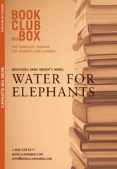 Bookclub-in-a-Box Discusses Sara Gruen's novel, Water For Elephants: The complete guide for readers and leaders ebook by Marilyn Herbert