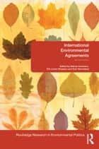 International Environmental Agreements - An Introduction ebook by Steinar Andresen, Elin Lerum Boasson, Geir Hønneland