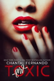 Toxic Girl ebook by Chantal Fernando
