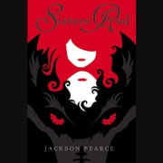 Sisters Red audiobook by Jackson Pearce