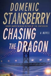 Chasing the Dragon ebook by Domenic Stansberry