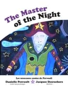The Master of the night ebook by Danielle Perrault
