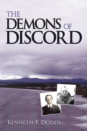 THE DEMONS OF DISCORD ebook by Kenneth R Dodds