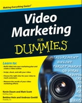 Video Marketing For Dummies ebook by Kevin Daum,Bettina Hein,Matt Scott,Andreas Goeldi