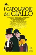 I capolavori del giallo ebook by AA.VV.