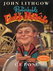 The Remarkable Farkle McBride ebook by John Lithgow, C. F. Payne