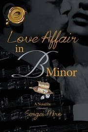 Love Affair in B Minor ebook by Sergei Miro