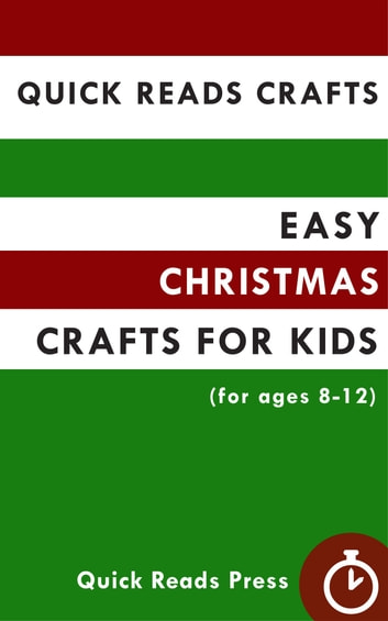 Quick Reads Crafts Easy Christmas Crafts For Kids For Ages 8 12