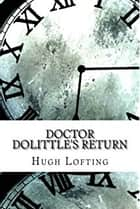 Doctor Dolittle's Return ebook by Hugh Lofting