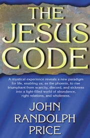 The Jesus Code ebook by John Randolph Price