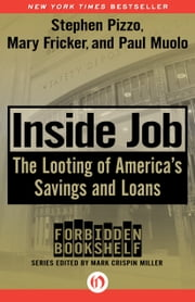 Inside Job - The Looting of America's Savings and Loans ebook by Stephen Pizzo,Mary Fricker,Paul Muolo