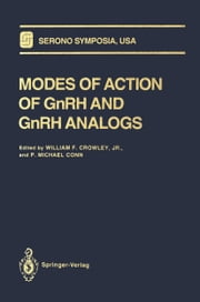 Modes of Action of GnRH and GnRH Analogs ebook by