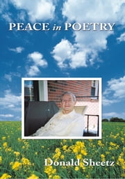 Peace in Poetry ebook by Donald Sheetz
