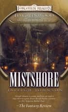 Mistshore ebook by Jaleigh Johnson