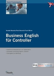 Business English Controlling - Sofort einsetzbare Präsentationen. Fachvokabeln, Vorlagen, Textbausteine. Interaktiver Trainingsteil (Haufe Praxisratgeber) eBook by Frank Wörner, René Bosewitz
