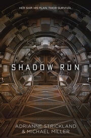 Shadow Run ebook by Michael Miller,AdriAnne Strickland