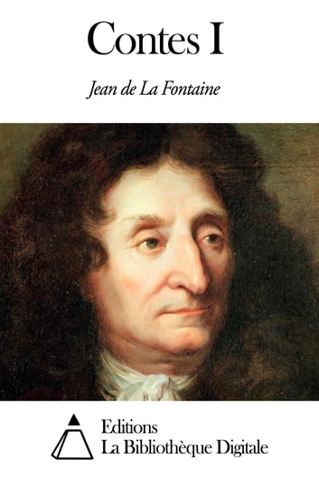 Contes I ebook by Jean de La Fontaine