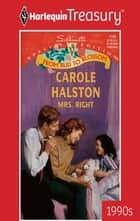 Mrs. Right ebook by Carole Halston