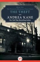The Theft ebook by Andrea Kane