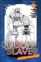 Goblin Slayer: Brand New Day, Chapter 9 ebook by Kumo Kagyu, Masahiro Ikeno, Noboru Kannatuki