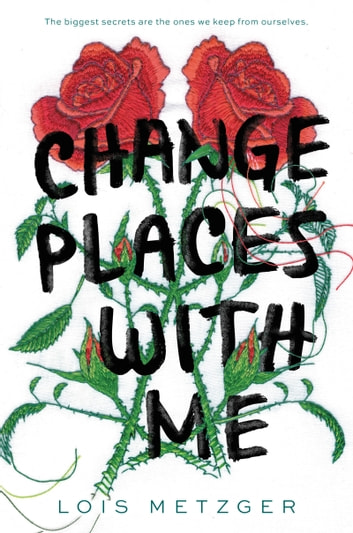 Change Places with Me ebooks by Lois Metzger