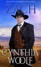 Zach ebook by Cynthia Woolf