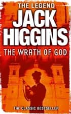 Wrath of God ebook by Jack Higgins