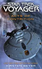 Acts of Contrition eBook by Kirsten Beyer