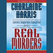Real Murders audiobook by Charlaine Harris