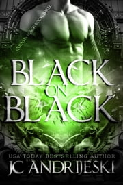 Black On Black - Quentin Black Mystery #3 ebook by JC Andrijeski