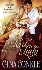 The Lord Meets His Lady ebook by Gina Conkle