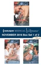 Harlequin Medical Romance November 2016 - Box Set 1 of 2 - The Nurse's Christmas Gift\Their First Family Christmas\It Started at Christmas... ebook by Tina Beckett, Alison Roberts, Janice Lynn