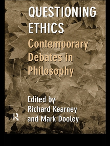 Questioning Ethics - Contemporary Debates in Continental Philosophy ebook by