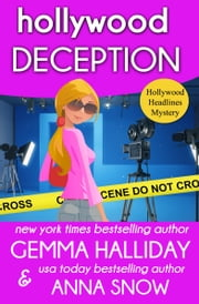 Hollywood Deception ebook by Gemma Halliday,Anna Snow