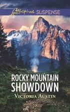 Rocky Mountain Showdown ebook by Victoria Austin